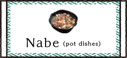 Nabe(pot dishes)