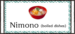 Nimono(boiled dishes)
