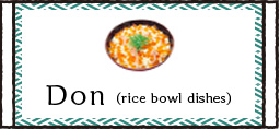 Don(rice bowl dishes)